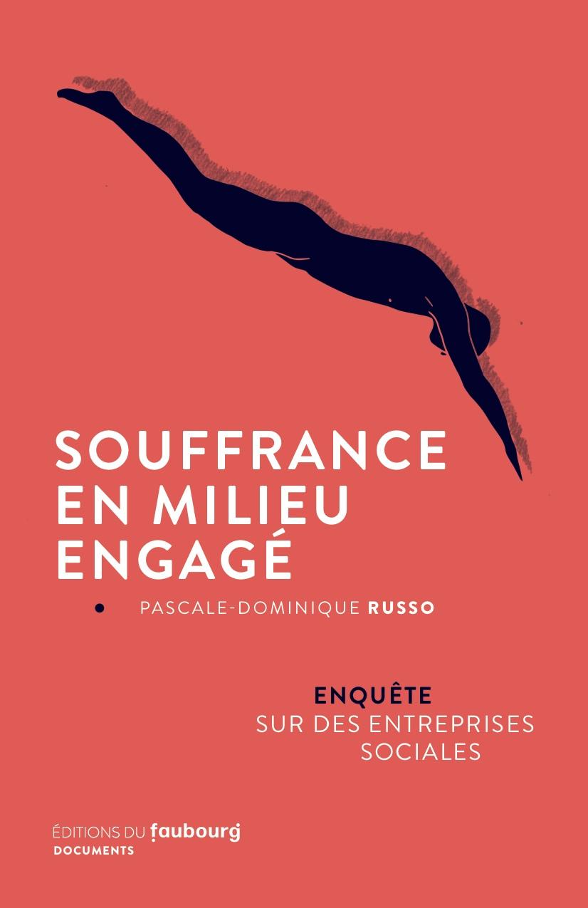 Souffrance En Milieu Engage Editions Du Faubourg